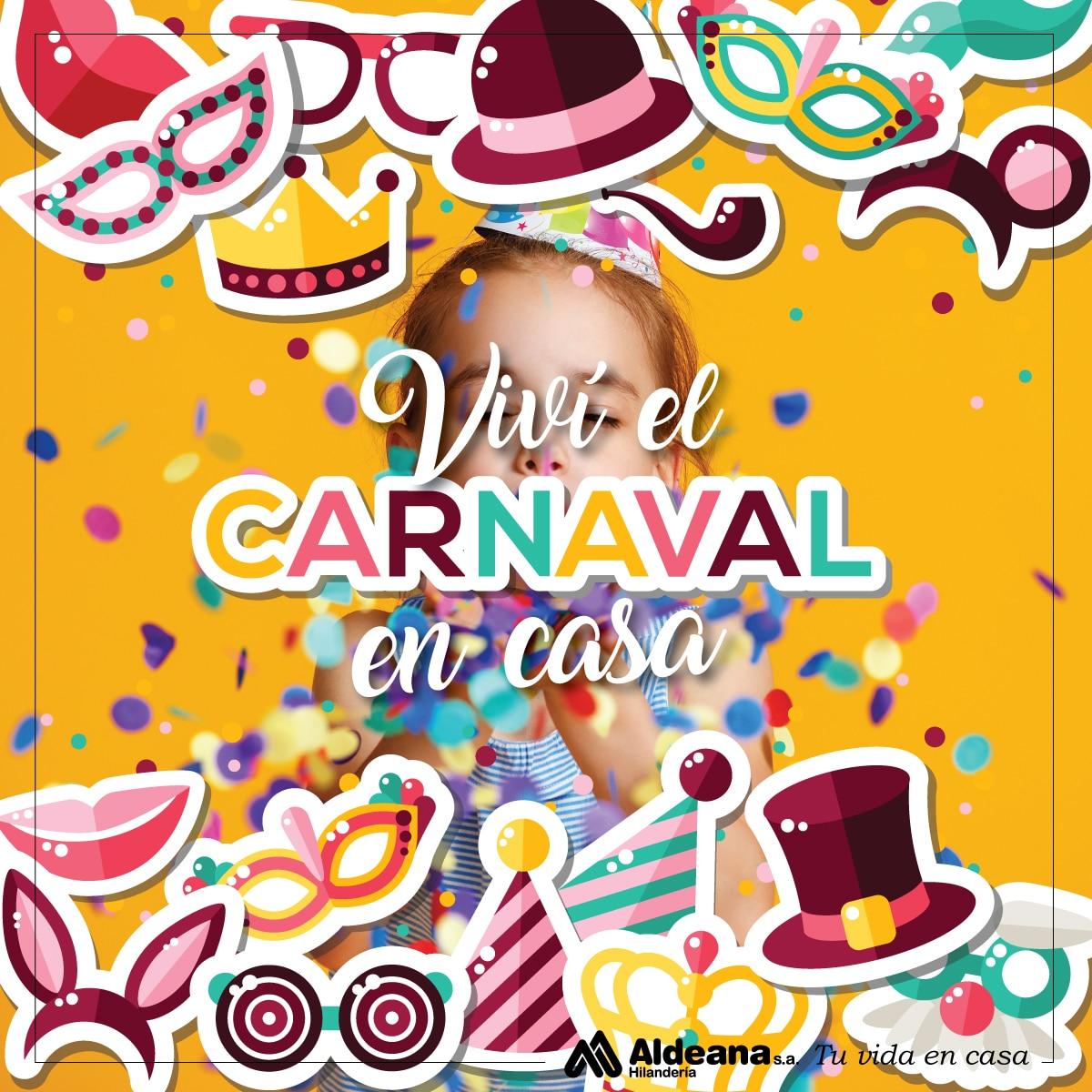 Viví el Carnaval en casa